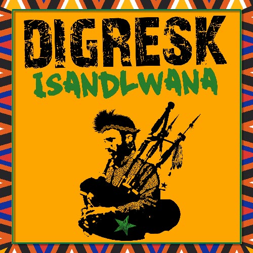 New Single Digresk - Isandlwana