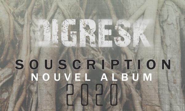 Souscription nouvel album de Digresk